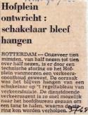 19680709 Hofplein ontwricht schakelaar bleef hangen