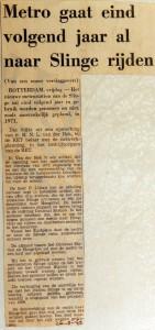 19690926 Metro eind volgend jaar naar Slinge
