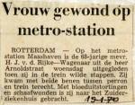 19700119 Vrouw gewond op metrostation Maashaven