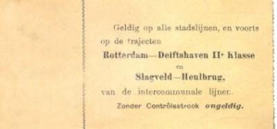 Vermelding van de voorwaarden op de achterzijde van een overstapbiljet. De overstap op de buitenlijn naar Overschie of op de stoomtram naar Schiedam is expliciet omschreven.