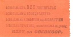 Op de achterzijde van een deel van de biljetten werd reclame gemaakt voor de genotsmiddelen van de firma Dobbelman.