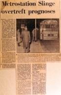 19710105 Metrostation Slinge overtreft prognoses