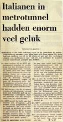 19710318 Italianen in metrotunnel hadden veel geluk