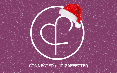 The Connected & Disaffected Christmas Special