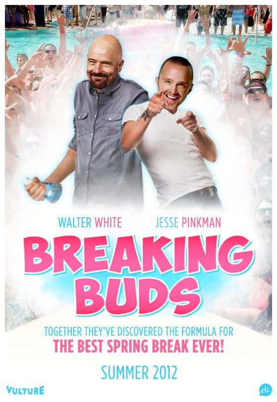 Breaking Buds: Walter White and Jesse Pinkman on Spring Break - Breaking Bad Poster