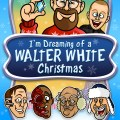 I'm Dreaming of a Walter White Christmas - Breaking Bad Holiday Cartoon Special