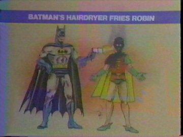 Batmans Hairdryer Fries Robin