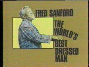 Fred Sanford The Worlds Best Dressed Man