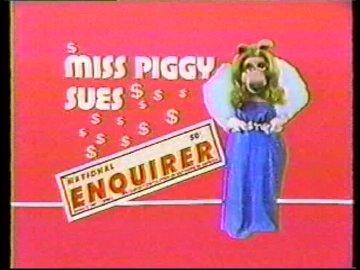 Miss Piggy Sues the National Enquirer