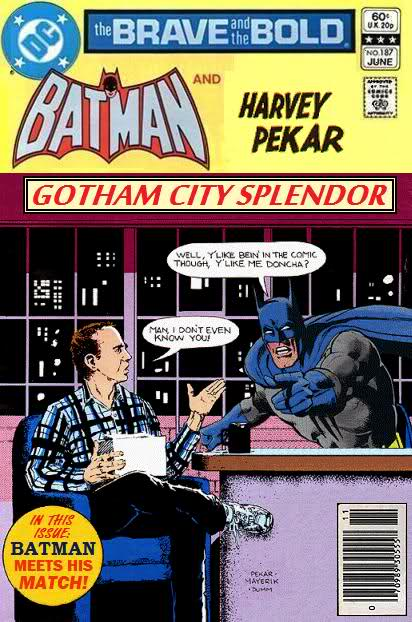 Batman and Harvey Pekar - Gotham City Splendor