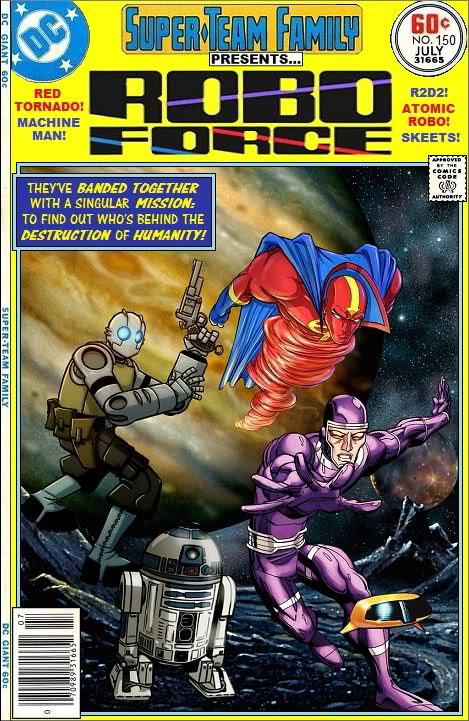 Robo Force - Red Tornado, Machine Man, R2-D2, Atomic Robo, Skeets