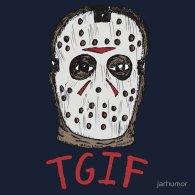 TGIF Friday the 13th T-Shirt by JARHUMOR