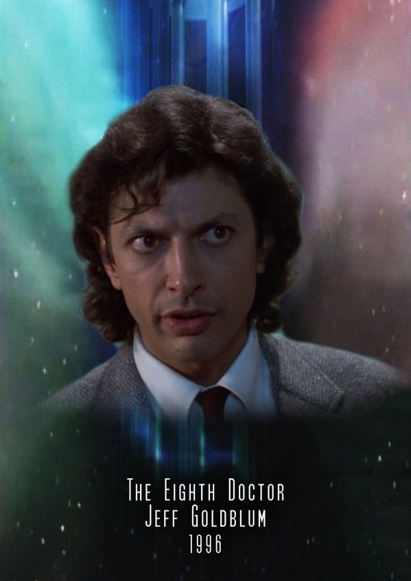 American Doctor Who - Jeff Goldblum as the 8th Doctor