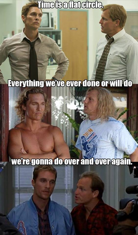 Time is a Flat Circle: Matthew McConaughey and Woody Harrelson in Edtv (1999), Surfer, Dude (2008), and True Detective (2014).