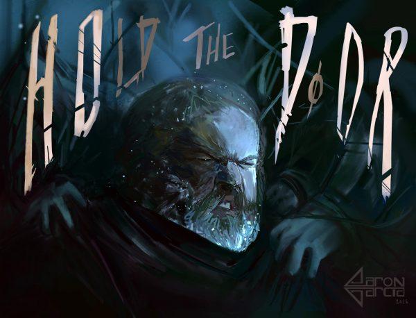 Hodor - Hold the Door Game of Thrones Art by Aaron Garcia