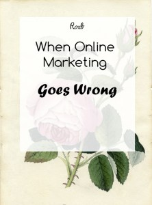 When Online Marketing Goes Wrong