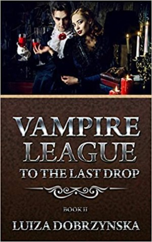 Vampire League to the last drop