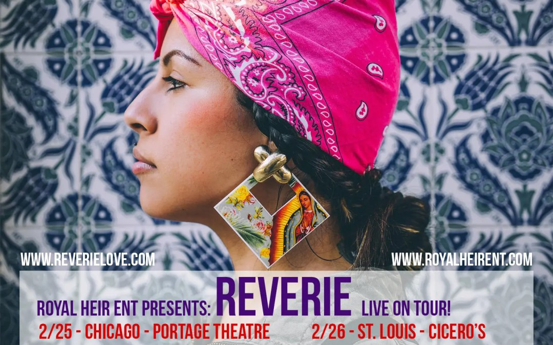 Reverie Tour Recap!