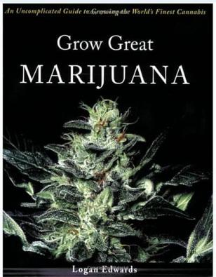 GROW GREAT MARIJUANA