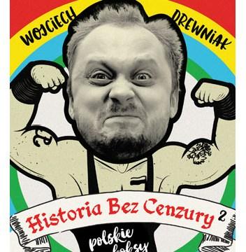 """Strona tytułowa """"Historii bez cenzury 2: Polskie koksy"""""""