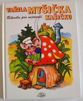 Vařila myšička kašičku - Říkadla pro nejmenší