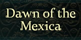 Dawn of the Mexica logo