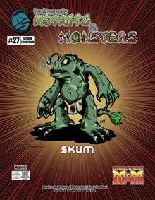The Manual of Mutants & Monsters: Skum
