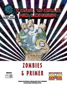 Your World No Longer Zombies & Primer