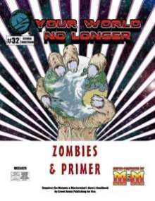 Your World No Longer: Zombies & Primer for Mutants & Masterminds 3e