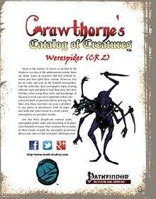 Crawthorne's Catalog of Creatures: Werespider for the Pathfinder RPG