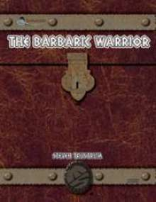 OGL Barbarian: The Barbaric Warrior