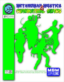 M&M Superlink: Metahuman Mystics & Supernatural Supers 2