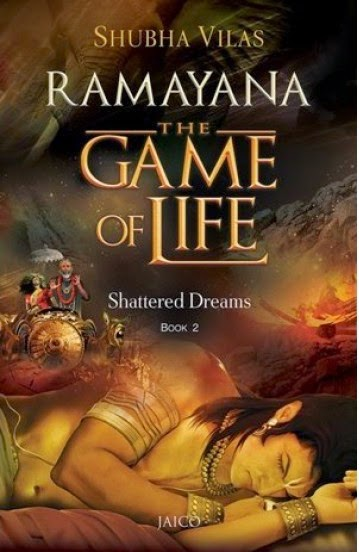 Ramayana – The Game of Life -Shattered Dreams