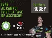 Enlace para ver el streaming Bathco Rugby – CAU Valencia