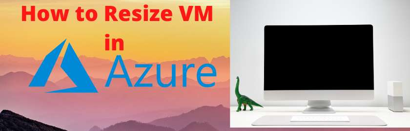 How to Resize VM in AZURE