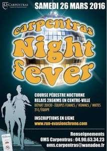 CARPENTRAS NIGHT FEVER