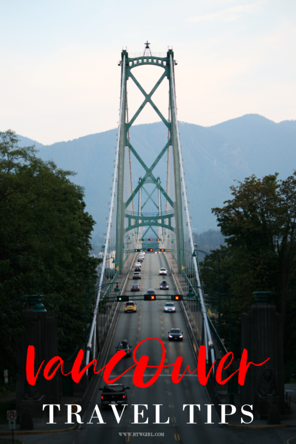 Helpful Vancouver Travel Tips - Things To Know Before You Go