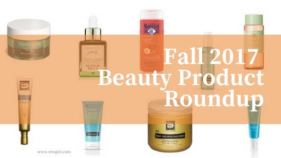 Fall 2017 Beauty Product Roundup | www.rtwgirl.com