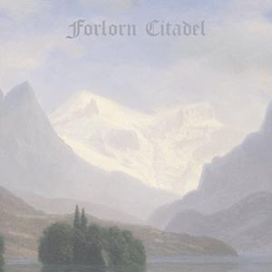 atmospheric black metal Forlorn Citadel