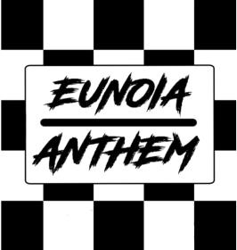 Eunoia Anthem
