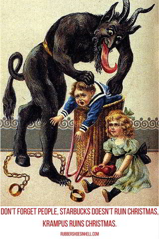 dont-forget-people-starbucks-doesnt-ruin-christmas-krampus-ruins-christmas