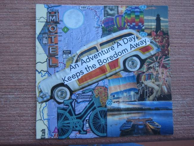 "This collage is called An Adventure a Day...It is made from paper on cardboard. It is approximately 4 1/2"" x 4 1/2,"" and costs $15, including postage."