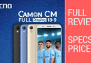 Tecno Camon CM, First Full-Screen Display Smartphone Full Specification And Review