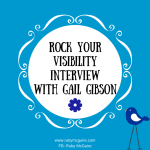 Rock Your Visibility Interview With Gail Gibson, Performance Coach