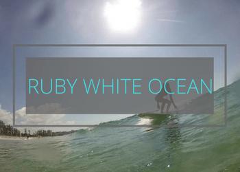 Ruby White Ocean