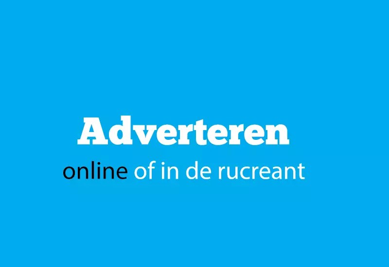 adverteren online of in de rucreant