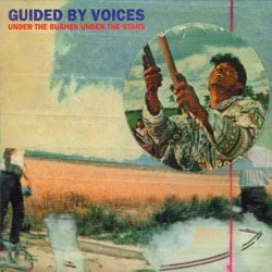 GBV-UnderTheBushesUnderTheStars