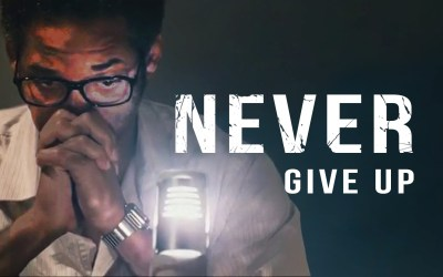 Never Never Never Give Up !