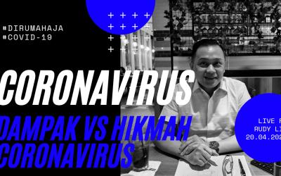DAMPAK VS HIKMAH dibalik  CORONAVIRUS | FB LIVE – 20.04.2020