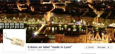 Sur Facebook, lancement d'une campagne pour créer un label «made in Lyon»